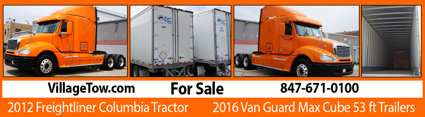 2012 Freightliner Columbia Tractor for Sale 847-671-0100 Village Auto Body & Towing, Inc.9344 Byron St. Schiller Park, Il. 60171 Wholesale Quality Used Cars, Emergency Towing, Car & Truck Restorations, Oil Change Services